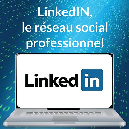 LINKEDIN, LE RESEAU SOCIAL PROFESSIONNEL
