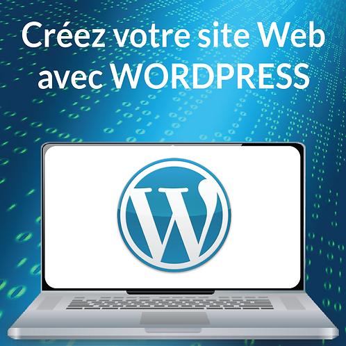 CREEZ VOTRE SITE WEB AVEC WORDPRESS