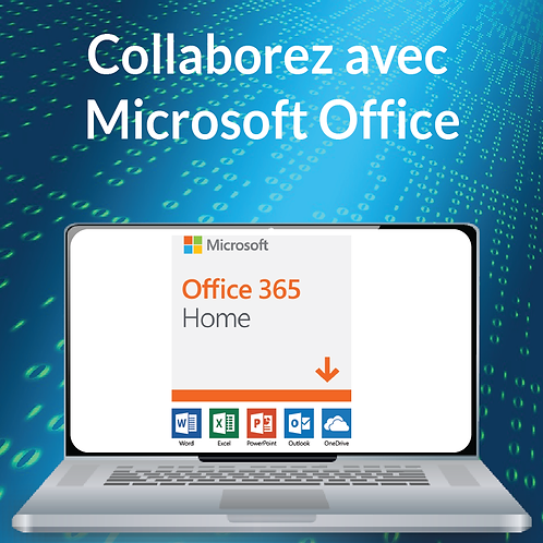 COLLABOREZ AVEC MICROSOFT OFFICE