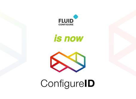 Fluid Configure is Being Reenergized into ConfigureID