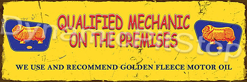 60x20cm Golden Fleece Qualified Mechanic Rustic Decal or Tin Sign