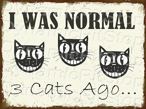 40x30cm Normal 3 Cats Ago Rustic Decal or Tin Sign
