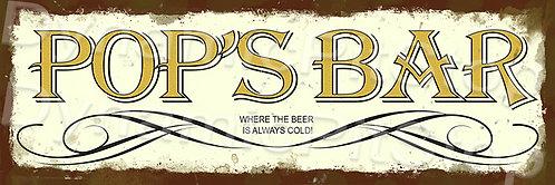 60x20cm Pop's Bar Rustic Decal or Tin Sign