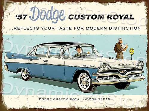 40x30cm Dodge 1957 Custom Royal Rustic Decal or Tin Sign