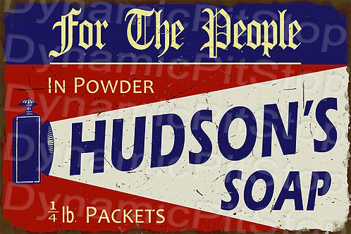 60x40cm Hudsons Soap Rustic Decal or Tin Sign