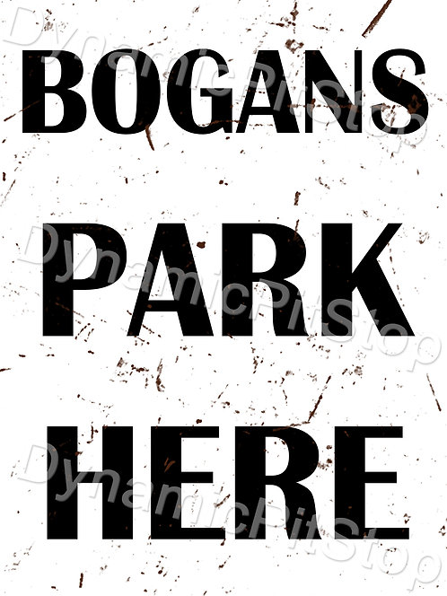 30x40cm Bogans Park Here Decal or Tin Sign