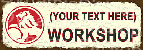 60x20cm Holden Workshop Personalised / Custom Decal or Tin Sign