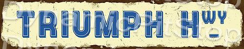 60x12cm Triumph Hwy Rustic Tin Street Sign