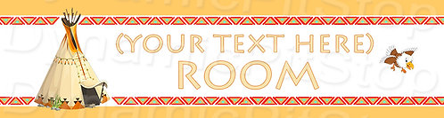 30x8cm Tee Pee Personalised / Custom Room Decal or Tin Sign