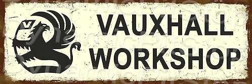 60x20cm Vauxhall Workshop Rustic Decal or Tin Sign