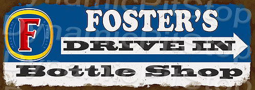 Large 99x35cm Foster's Drive In Rustic Decal or Sign