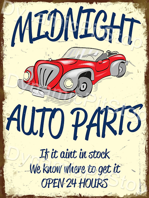 30x40cm Midnight Auto Parts Rustic Decal or Tin Sign