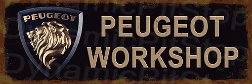60x20cm Peugeot Workshop Rustic Decal or Tin Sign