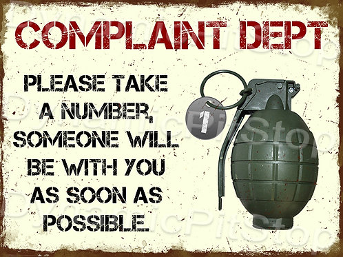 40x30cm Complaint Department Rustic Decal or Tin Sign