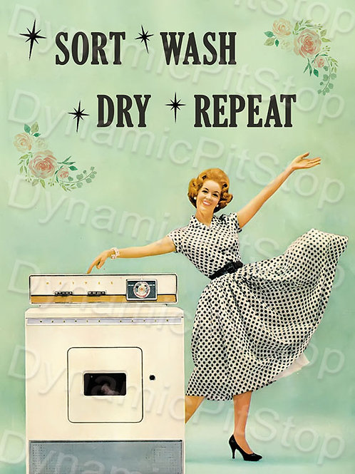 30x40cm Sort Wash Dry Repeat Decal or Tin Sign
