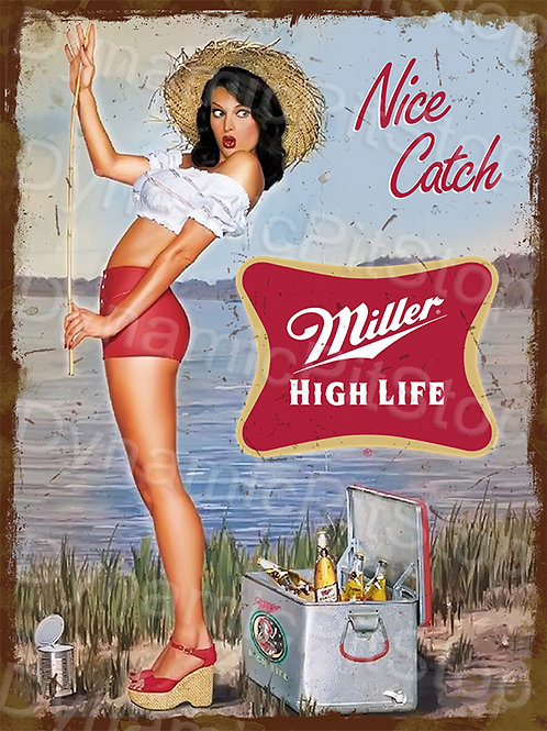 30x40cm Miller High Life Nice Catch Rustic Decal or Tin Sign