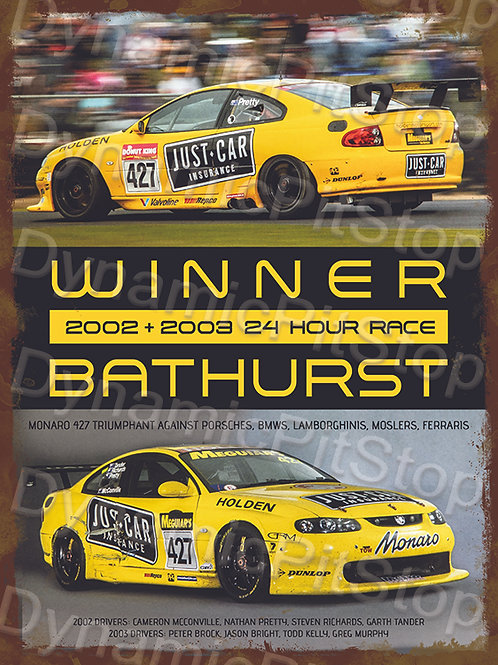 30x40cm Monaro Bathurst Winner Rustic Decal or Tin Sign