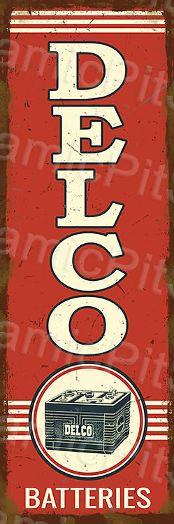 20x60cm Delco Batteries Rustic Decal or Tin Sign