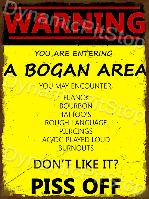 30x40cm Warning Bogan Area Rustic Decal or Tin Sign