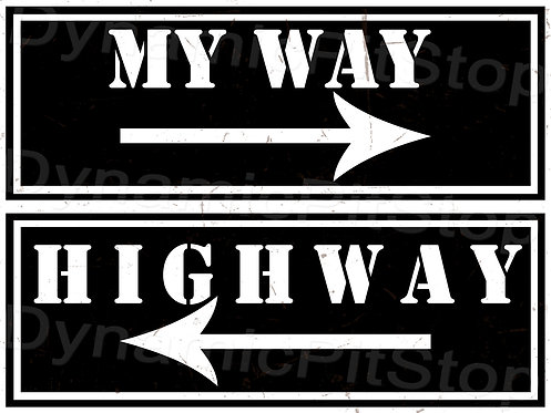 40x30cm My Way Highway Decal or Tin Sign
