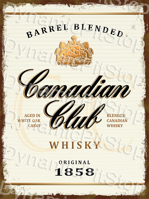 30x40cm Canadian Club Whiskey Rustic Decal or Tin Sign