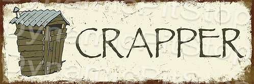 60x20cm Crapper Toilet Rustic Decal or Tin Sign