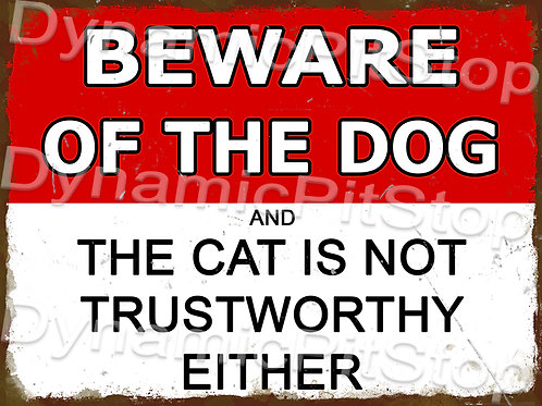 40x30cm Beware Dogs & Cats Rustic Decal or Tin Sign