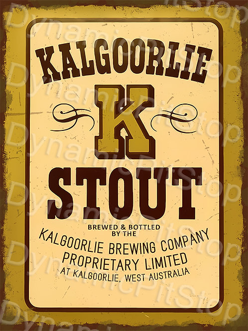 30x40cm Kalgoorlie Stout Brewing Rustic Decal or Tin Sign
