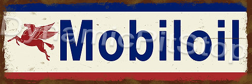 60x20cm Mobiloil Logo Rustic Decal or Tin Sign