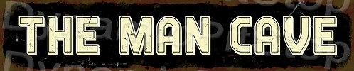 60x12cm The Man Cave Rustic Tin Street Sign