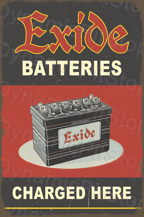 40x60cm Exide Batteries Rustic Decal or Tin Sign
