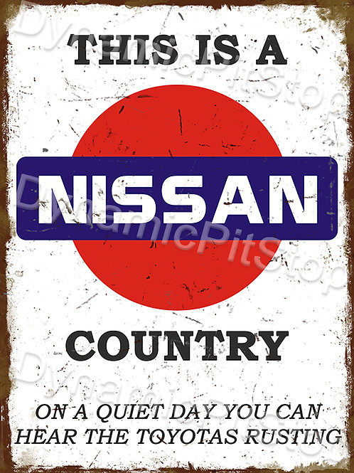 30x40cm Nissan Country Funny Rustic Decal or Tin Sign