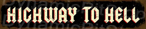 60x12cm Highway to Hell Rustic Tin Street Sign