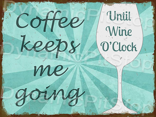 40x30cm Coffee & Wine Rustic Decal or Tin Sign