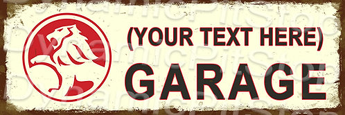 60x20cm Holden Garage Personalised / Custom Decal or Tin Sign