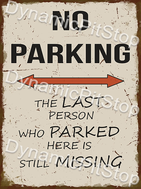 30x40cm No Parking Rustic Decal or Tin Sign