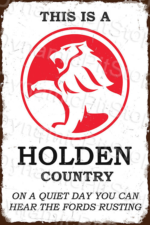 40x60cm Holden Country Funny Rustic Decal or Tin Sign