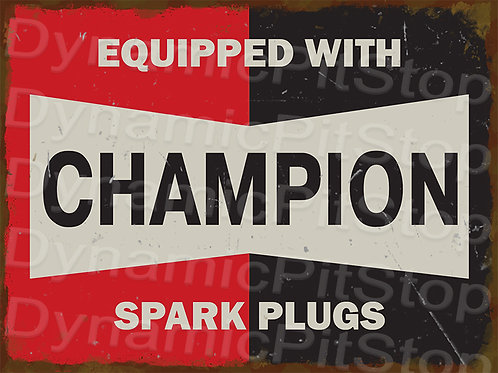 40x30cm Champion Spark Plugs Rustic Decal or Tin Sign