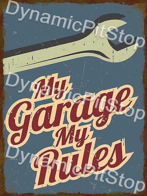30x40cm My Garage My Rules Rustic Decal or Tin Sign