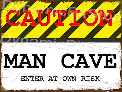 40x30cm Caution Man Cave Enter Own Risk Rustic Decal or Tin Sign