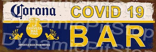 60x20cm Corona Covid 19 Bar Rustic Decal or Tin Sign