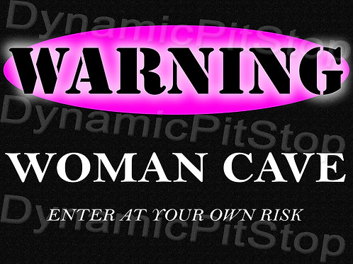 40x30cm Woman Cave Decal or Tin Sign