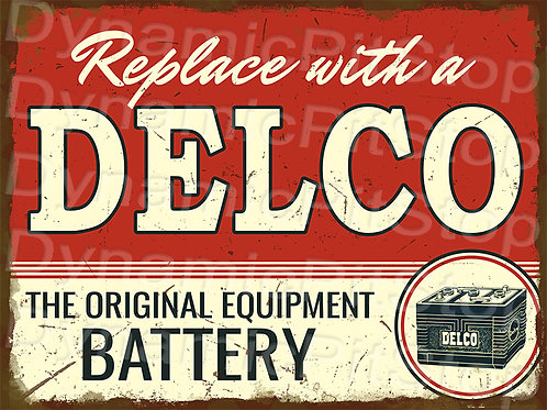 40x30cm Delco Battery Rustic Decal or Tin Sign