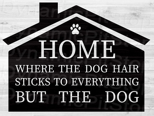 40x30cm Dog Hair Decal or Tin Sign