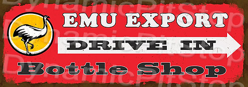 Large 99x35cm Emu Export Drive In Rustic Decal or Sign
