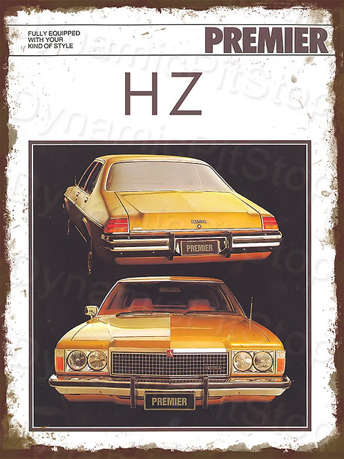 30x40cm Holden HZ Premier Rustic Decal or Tin Sign
