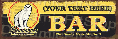 60x20cm Bundaberg Bar Personalised / Custom Rustic Decal or Tin Sign