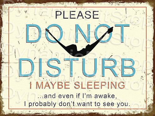 40x30cm Do Not Disturb Rustic Decal or Tin Sign
