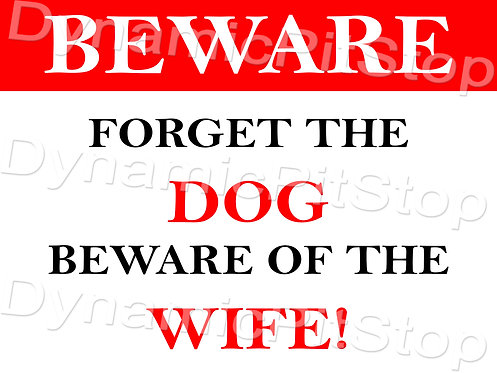 40x30cm Beware The Wife Decal or Tin Sign