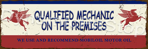 60x20cm Mobil Qualified Mechanic Rustic Decal or Tin Sign